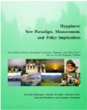 Happiness: New Paradigm, Measurement, and Policy Implications